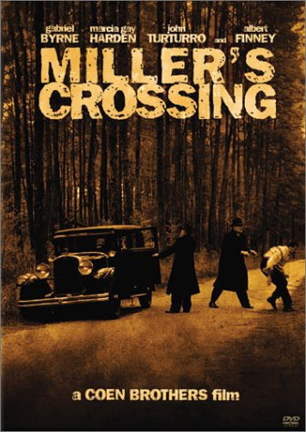 MillersCrossing - Films To Imbibe In: Miller's Crossing