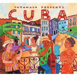 Putumayo Cuba 300x300 - Music To Imbibe In: Cuba