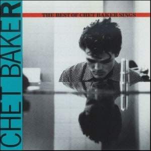 The Best Of Chet Baker Sings 300x300 - Music To Imbibe In: Chet Baker