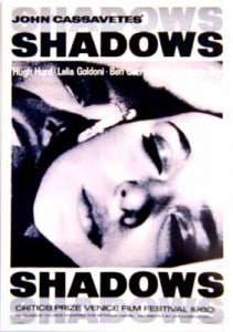 shadows 211x300 - Films To Imbibe In: John Cassavetes