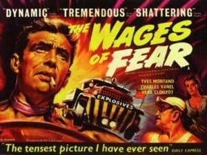 WagesOfFear 300x225 - Films To Imbibe In: My Top 10 Films
