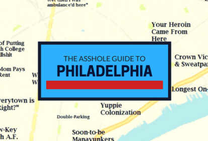 The Asshole Guide to Philadelphia
