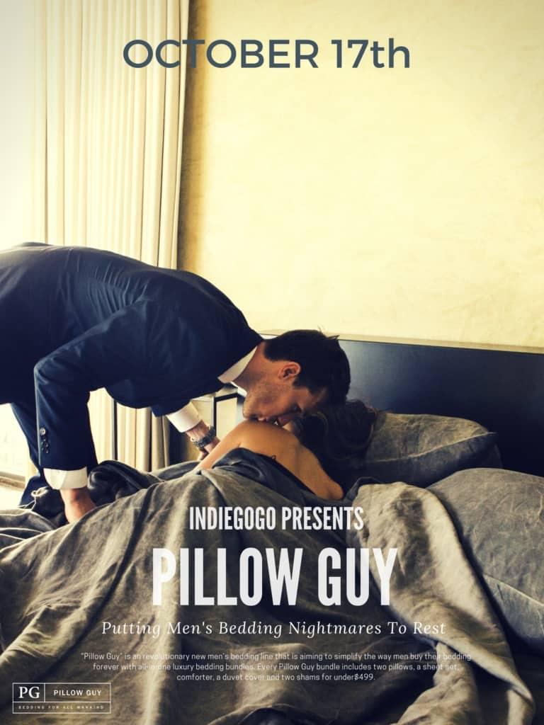 Pillow Guy Launch